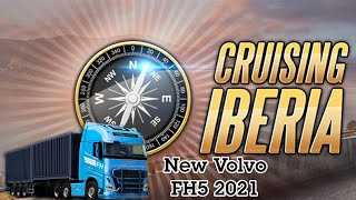 #CruisingIberia With New Volvo FH5 2021 (WIP)