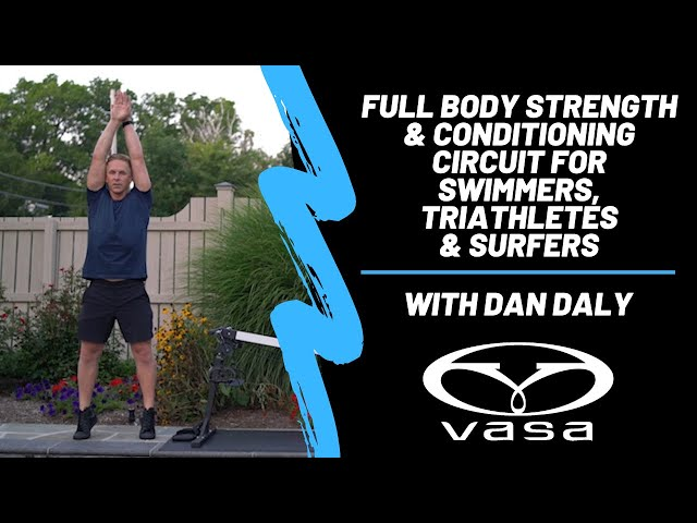 Full Body Strength & Conditioning Circuit for Swimmers, Triathletes & Surfers with Dan Daly