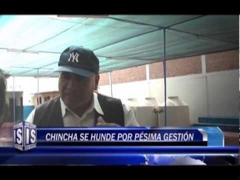 CHINCHA SE HUNDE POR PESIMA GESTION