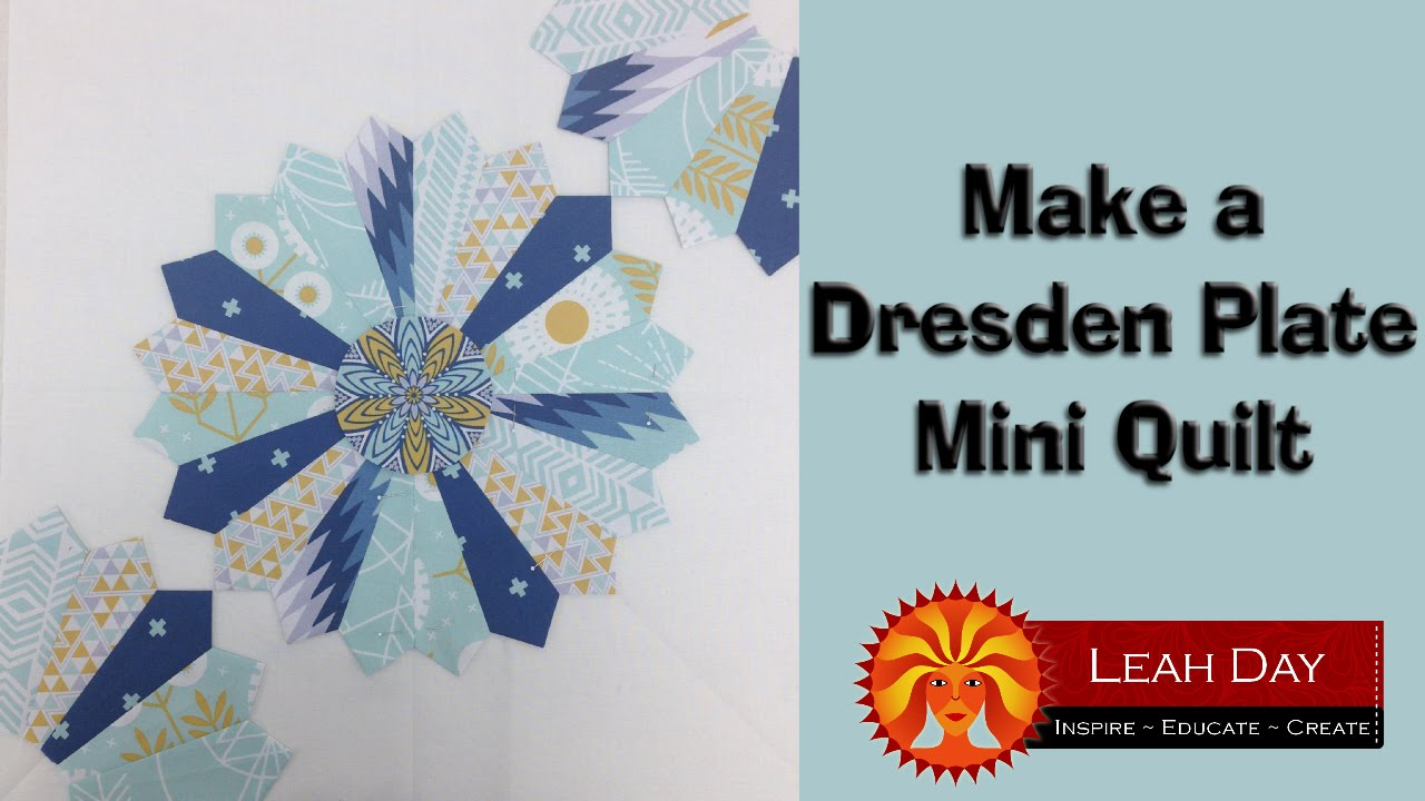 How To Make A Dresden Plate Patchwork Quilt Youtube