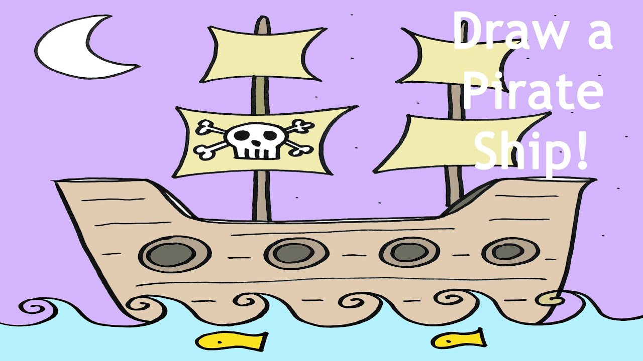 how to draw a pirate ship step by step easy drawing lesson for beginners youtube