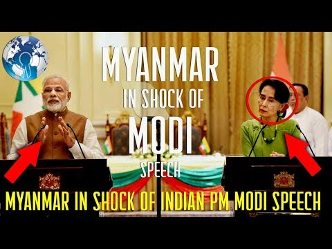 Myanmar is in Shock of Modi Speech State Counselor Aung San Suu Kyi Bilateral Talks