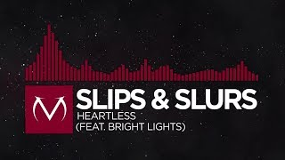 [Trap] - Slips & Slurs - Heartless (feat. Bright Lights) [Free Download]