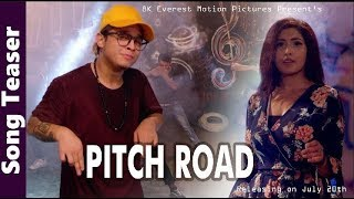 Pitch Road - Samir Acharya | Bidhya Tiwari | Sushant Khatri | Aanchal Sharma | Mr RJ | Song Teaser