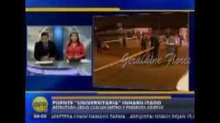 Puente de Av Universitaria se hunde:cobertura RPP, CANAL 4 Y  7
