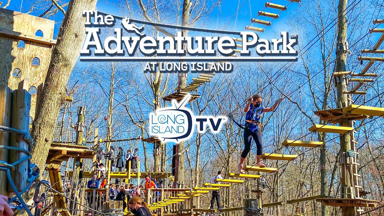 The Adventure Park At Long Island Youtube