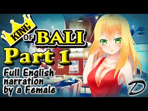 King of Bali Part 1 (Full English Narration by a female)