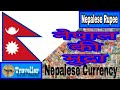 Currencies of the World: Nepal (Nepalese Rupees)