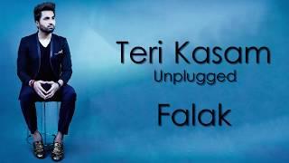 Teri kasam(lyrics) - Falak Shabir | unplugged | lyrical video