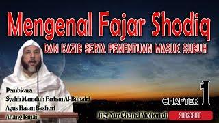 Mengenal Fajar Shodiq dan kazib menentukan masuk subuh oleh Syeikh Mamduh farhan Chapter 1