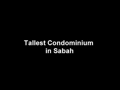The TALLEST Condominium In Sabah   沙巴最高公寓