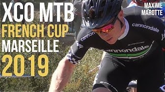 COUPE DE FRANCE VTT XCO MARSEILLE 2019 Hommes MTB XC French Cup Men Elite Cross Country World Race