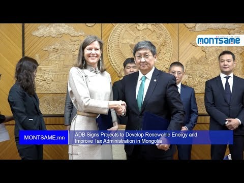 ADB Signs Projects to Develop Renewable Energy and Improve Tax Administration in Mongolia