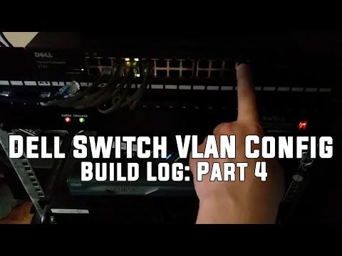 Dell Switch VLAN Config -  Rack Build Log: Part 4