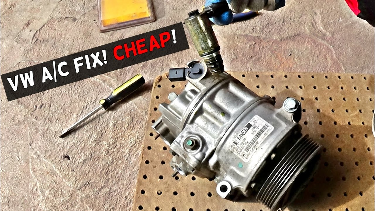 VW AC COMPRESSOR FIX CHEAP! VW A/C COMPRESSOR NOT WORKING