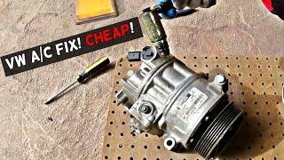 VW AC COMPRESSOR FIX CHEAP! VW A/C COMPRESSOR NOT WORKING