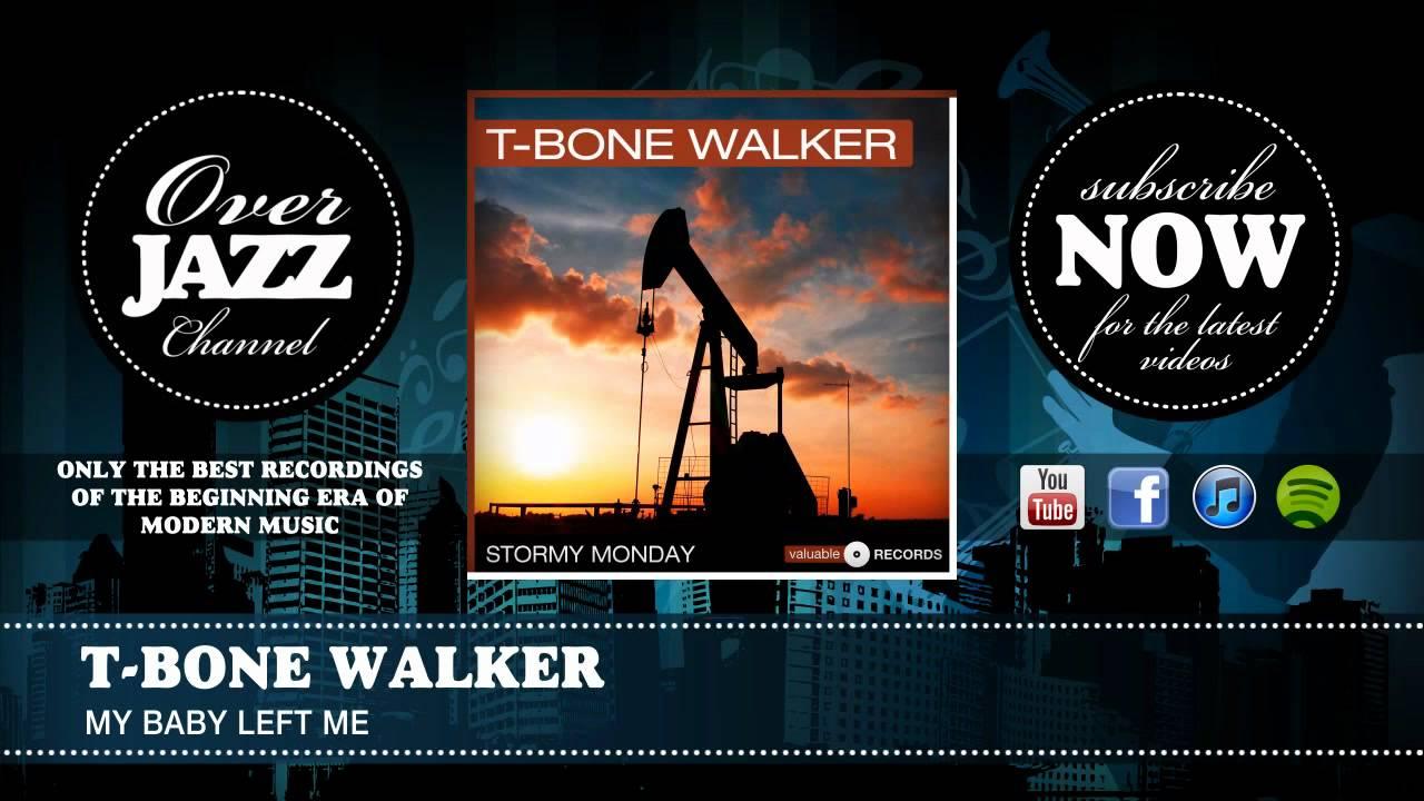 t-bone-walker-my-baby-left-me-1945-overjazz-records