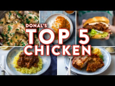 Donal's Top 5 Chicken Recipes! 🍗