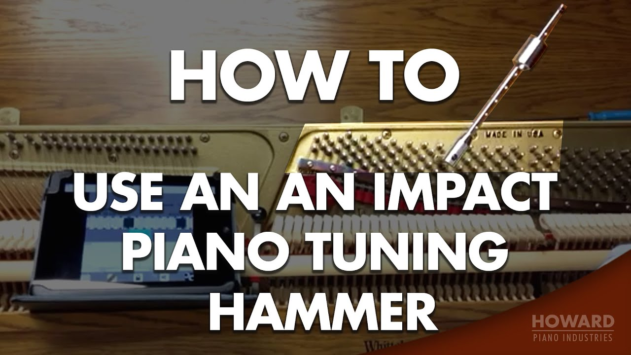 piano tuning using an impact piano tuning hammer youtube. Black Bedroom Furniture Sets. Home Design Ideas