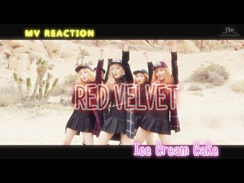 MV REACTION: Red Velvet - Ice Cream Cake