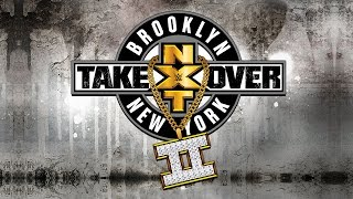 full nxt takeover brooklyn ii ppv preview and predictions