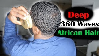 How To Get 360 Waves for Beginners with African Hair!