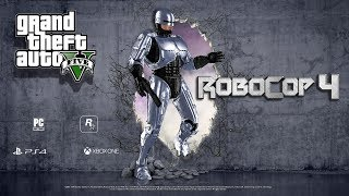 gTA 5 - Robocop 4 - The Movie