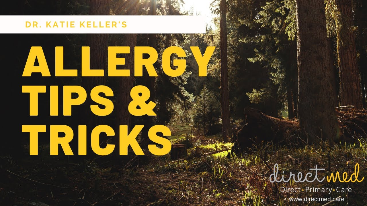 Allergy Tips & Tricks by Dr. Katie Keller