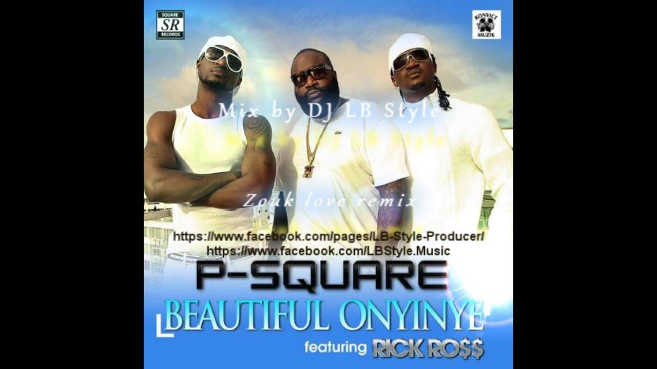 P-square onyinye ft rick ross ( video).