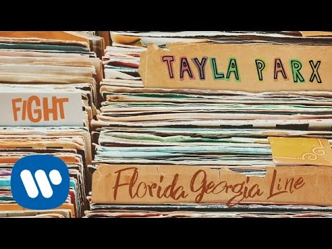 Tayla Parx – Fight (Lyrics) ft. Florida Georgia Line