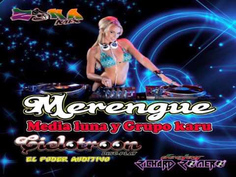 MERENGUE MEDIA LUNA Y GRUPO KARU   CICLOTROON DISCPLAY   DJ RICHARD ROMERO