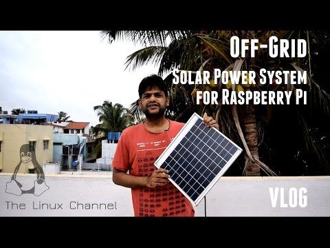 VLOG - Off-Grid Solar Power System for Raspberry Pi