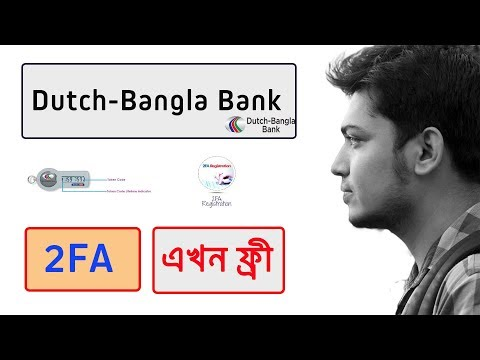 DBBL 2FA Service A to Z ( Dutch-Bangla Bank )