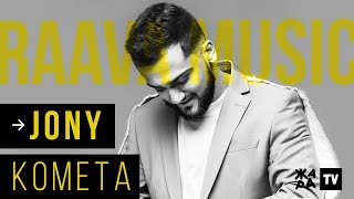 JONY - Комета /// RAAVA Music /// 16.10.2019 mp3