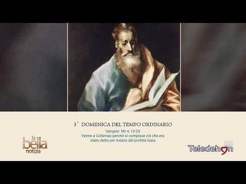 LA BELLA NOTIZIA - 3a DOMENICA TEMPO ORDINARIO - ANNO A