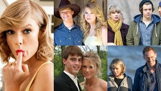 Boys Taylor Swift Has Dated