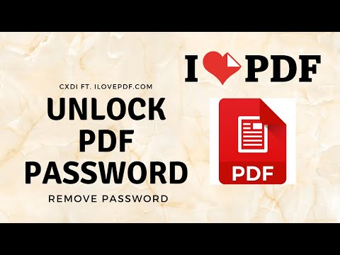 How to Unlock PDF or Remove Password From PDF File ft. ilovepdf.com