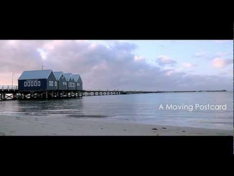Busselton Jetty - A Moving Postcard