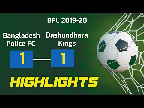 Bangladesh Police FC 1-1 Bashundhara Kings Highlights   Tariq Kazi Debut   BPL 2019-20