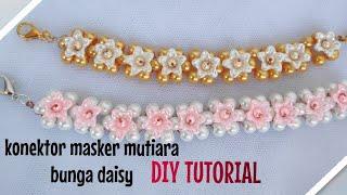 DIY TUTORIAL CARA MEMBUAT konektor masker mutiara bunga daisy strap mask holder easy craft