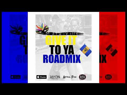 Marz Ville - Give It To Ya (Roadmix)