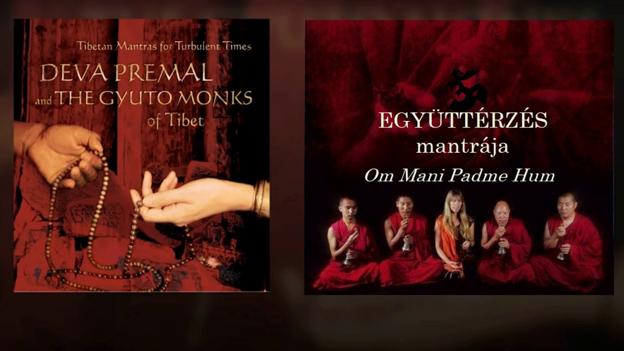Deva Premal And Gyuto Monks Om Mani Padme Hum Youtube