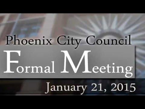 Phoenix City Council Formal Meeting, Jan. 21, 2015