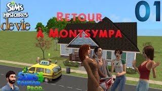 Les Sims : Histoire de vie - ep01 : Retour à Montsympa