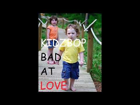 Kidz Bop 37 - Bad at love