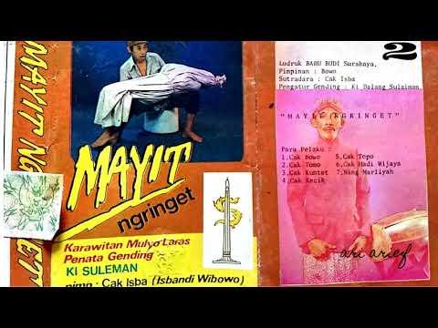 Mayit Ngringet (side B) Ludruk Baru Budi Surabaya