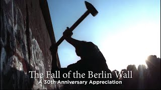 The Hoover Institution Commemorates the 30th Anniversary of the Fall of the Berlin Wall