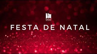 Festa De Natal 2019   IP Betel