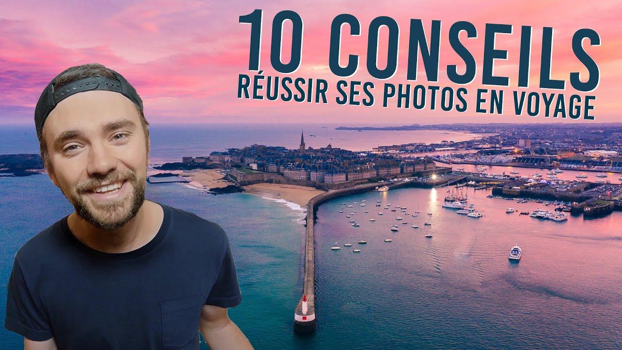 10 CONSEILS POUR RÉUSSIR SES PHOTOS DE VOYAGE (POUR SMARTPHONE, DRONE, REFLEX, ...)