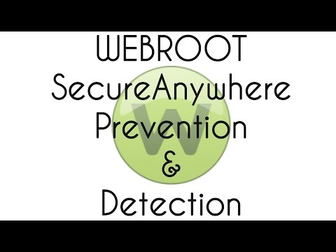 Webroot SecureAnywhere Prevention and Detection Test